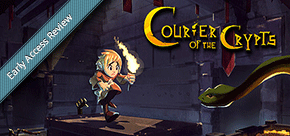 Early Access Review: Courier of the Crypts