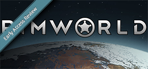 Early Access Review: Rimworld