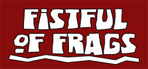 Review: Fistful of Frags