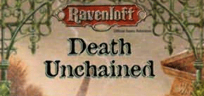 Nostalgia Train: Ravenloft: Death Unchained