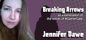Breaking Arrows: Jennifer Dawe