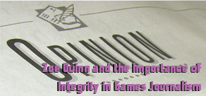 Zoe Quinn and the Importance of Integrity in Video Games Journalism